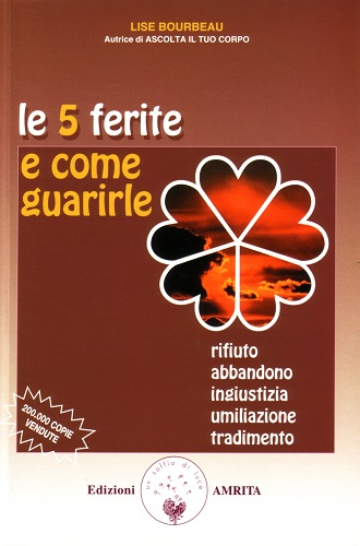libro LE 5 FERITE E COME GUARIRLE