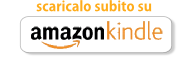 Scaricalo subito su Amazon Kindle