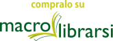 Compralo su Macrolibrarsi.it